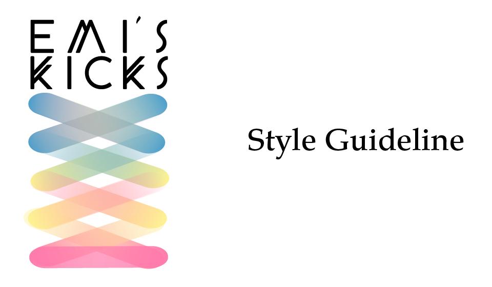 Emi's Kicks Guideline1